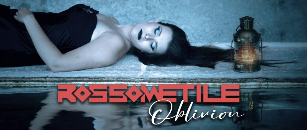 Rossometile - Oblivion 4